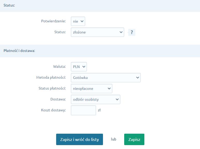 Status, forma dostawy i płatności zamówienia